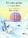 Osito Polar Y El Gran Globo