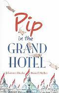 Pip in the Grand Hotel