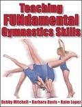 Teaching Fundamental Gymnastic Skills