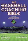 Baseball Coaching Bible