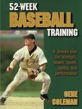 52 Week Baseball Training