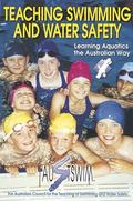 Teaching Swimming and Water Safety The Australian Way
