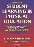 Student Learning in Physical Education Applying Research to Enhance Instruction