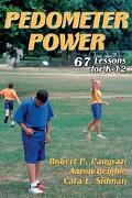 Pedometer Power 67 Lessons for K-12