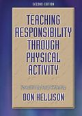 Teaching Responsibility Through Physical Activity