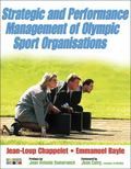 Strategic and Performance Management of Olympic Sport Organisations