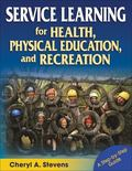 Service Learning for Health, Physical Education and Recreation