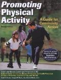 Promoting Physical Activity - 2nd Edition: A Guide for Community Action