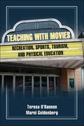 Teaching with Movies Recreation, Sports, Tourism, and Physical Education