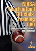 NIRSA Flag Football Officials' Training : Rules, Penalty Enforcement, and Mechanics