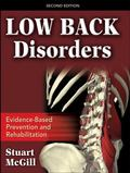 Low Back Disorders Evidenced-Based Prevention and Rehabilitation