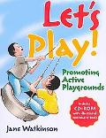 Let's Play! Promoting Active Playgrounds: Preparing Children for the Playground