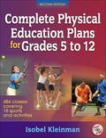 Complete Physical Education Plans for Grades 5 to 12
