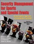 Security Management for Sports and Special Events : An Interagency Approach to Creating Safe...