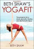 Beth Shaw's Yogafit-2nd Edition