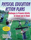 Physical Education Action Plans : Challenges to Promote Activity at School and at Home