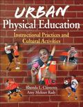 Urban Physical Education : Instructional Practices and Cultural Activities