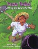 Juan Bobo Goes Up and Down the Hill: A Puerto Rican Folk Tale