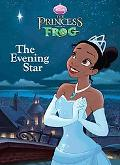 The Evening Star (Deluxe Coloring Book)(DIsney's The Princess and the Frog)