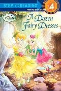 A Dozen Fairy Dresses (Step into Reading)