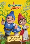Gnomeo and Juliet : The Junior Novelization