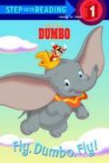 Walt Disney's Dumbo Fly, Dumbo, Fly!