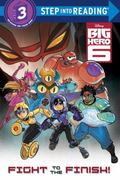 Big Hero 6 Step into Reading (Disney Big Hero 6)