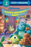 Happy Birthday, Mike! (Disney/Pixar Monsters, Inc. )