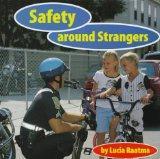 Safety Around Strangers (Safety First!)