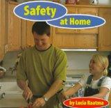 Safety at Home (Safety First!)