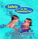 Safety at the Swimming Pool (Safety First!)
