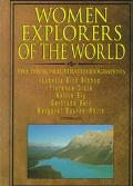 Women Explorers of the World (Capstone Short Biographies)