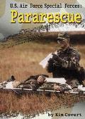 U.S. Air Force Special Forces :Pararescue Pararescue