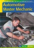 Automotive Master Mechanic (Career Exploration)