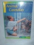 Animal Caretaker (Career Exploration)