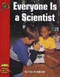 Everyone Is a Scientist