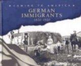 German Immigrants, 1820-1920 (Coming to America)