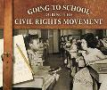 Going to School During the Civil Rights Movement