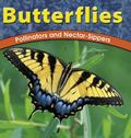 Butterflies Pollinators and Nectar-Sippers