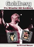 Goldberg Pro Wrestler Bill Goldberg