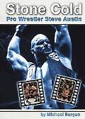 Stone Cold Pro Wrestler Steve Austin