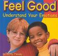 Feel Good Understand Your Emotions