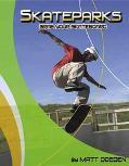 Skateparks Grab Your Skateboard