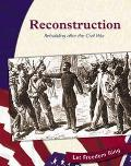 Reconstruction Rebuilding After the Civil War