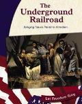 Underground Railroad Bringing Slaves North to Freedom