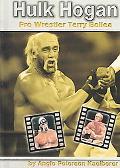 Hulk Hogan Pro Wrestler Terry Bollea