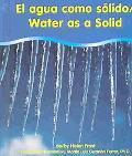 Agua Como UN Solido/Water As a Solid
