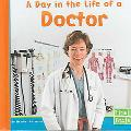 Day in the Life of a Doctor