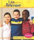 I Am Tolerant