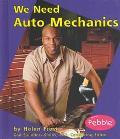 We Need Auto Mechanics